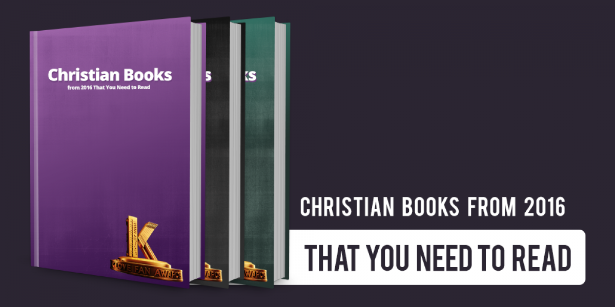 Christian Books from 2016 That You Need to Read