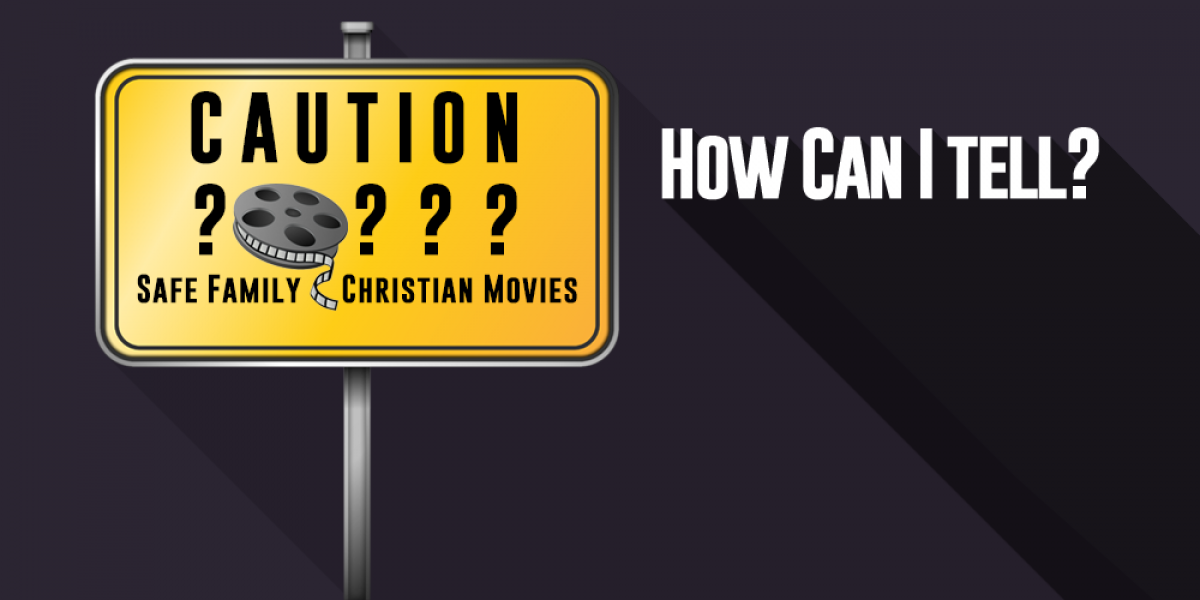 How Can I Tell if a Movie is Safe for My Christian Family?