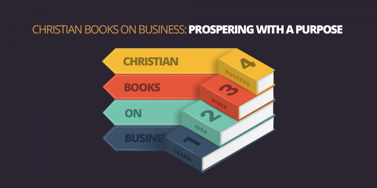 Christian Books on Business: Prospering with a Purpose