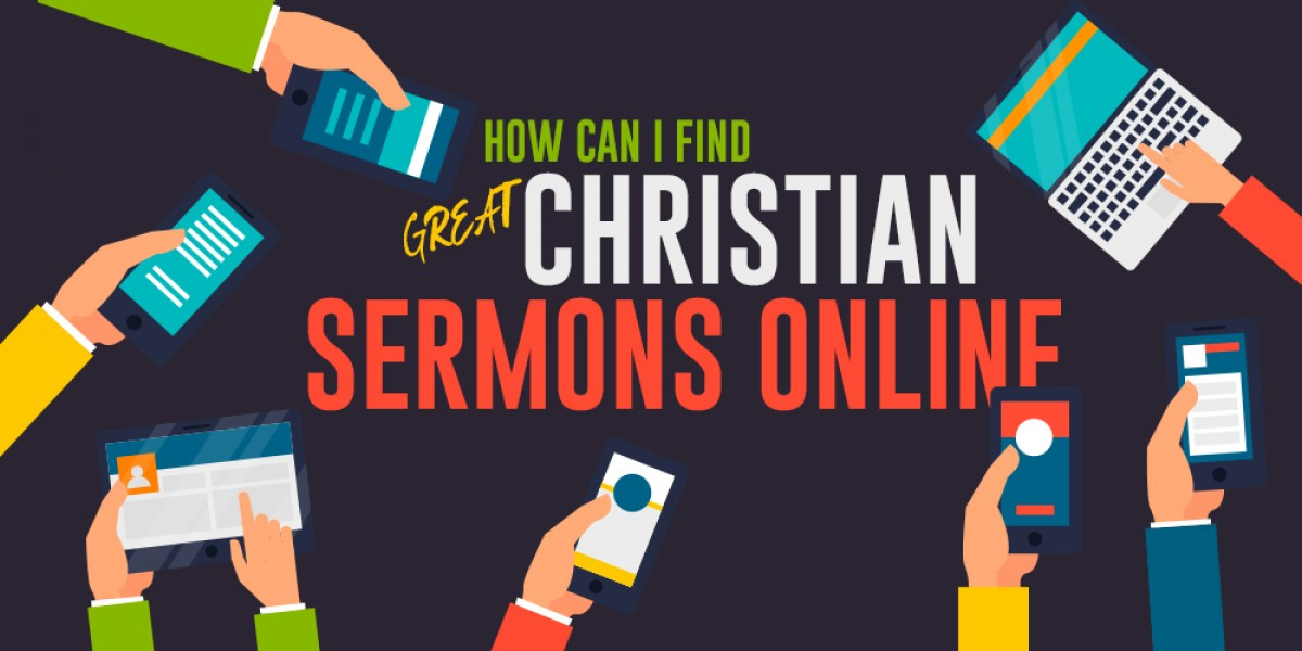 How Can I Find Great Christian Sermons Online?