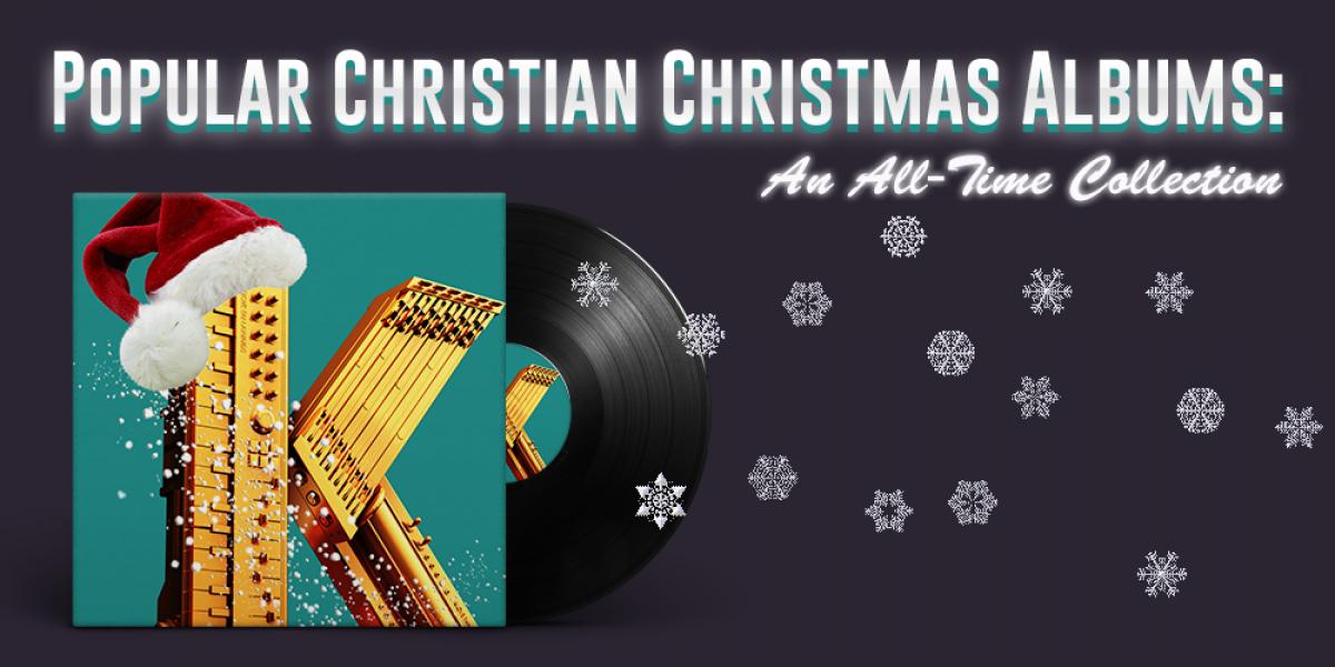 Christian Christmas Albums: An All-Time Collection