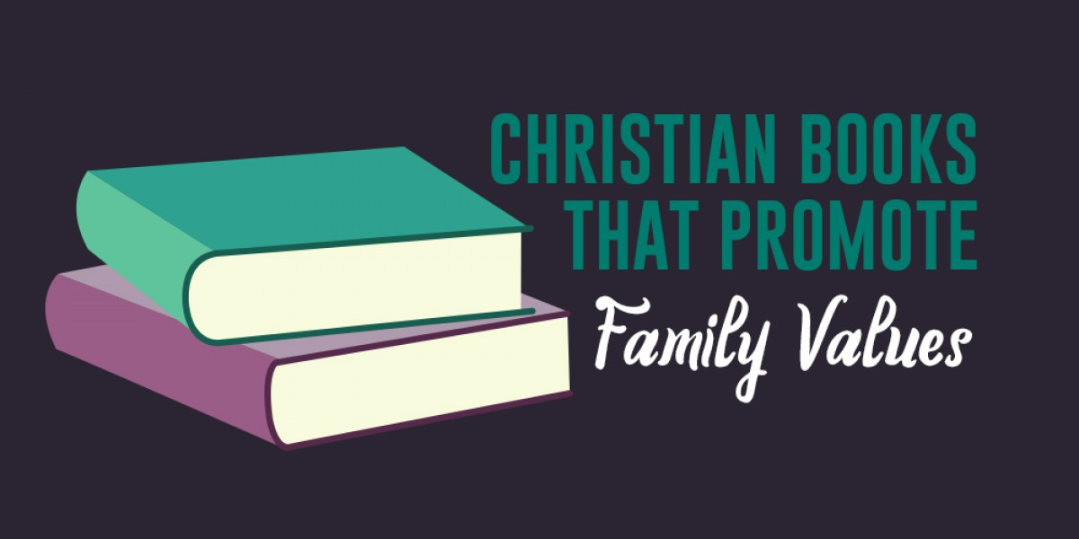 Christian Books That Promote Family Values
