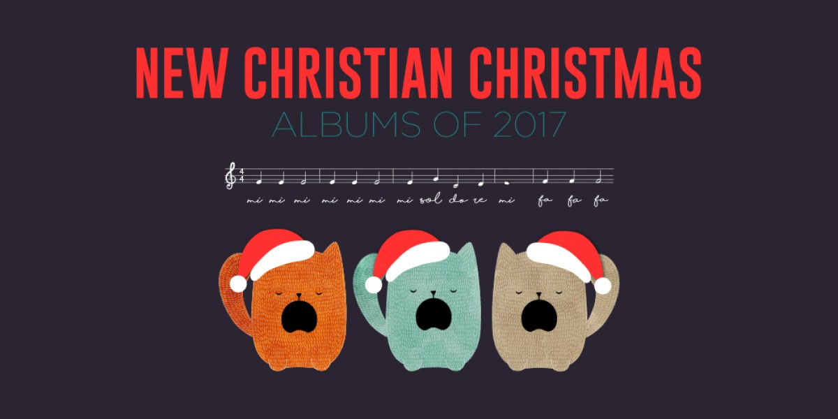 New Christian Christmas Albums of 2017