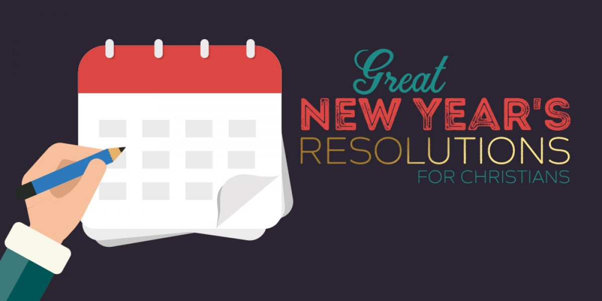 Great New Year's Resolutions for Christians