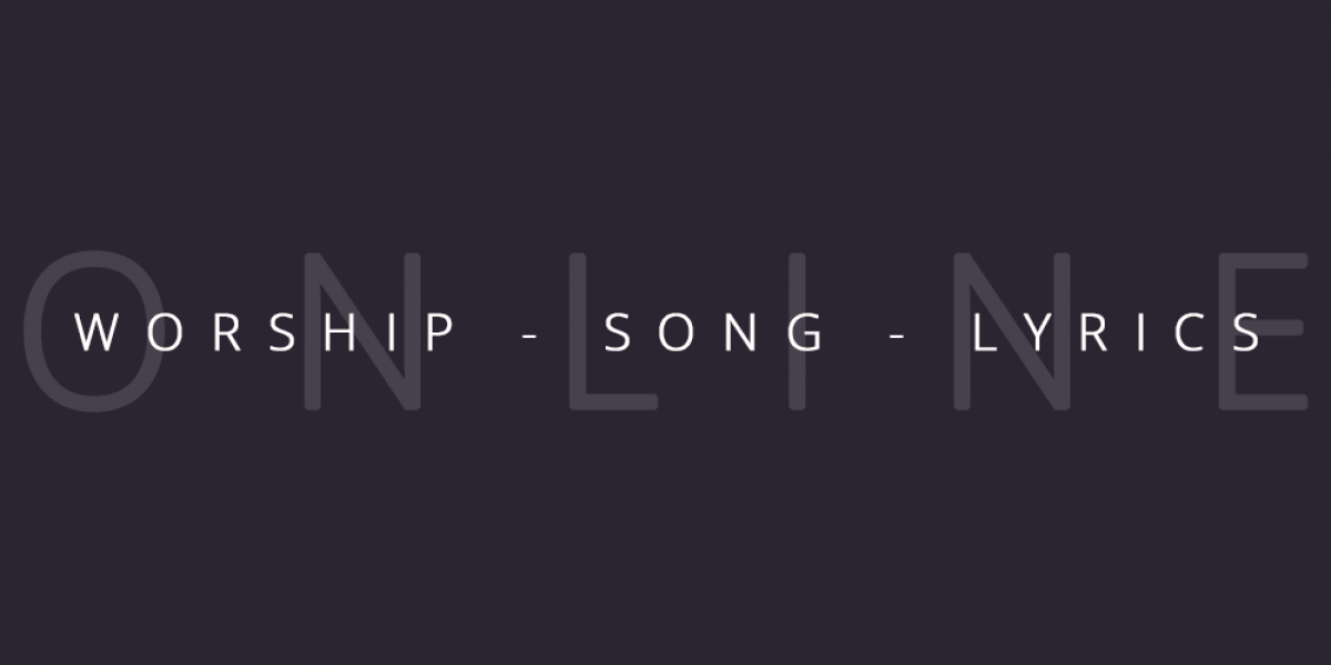 Can I Find Worship Song Lyrics Online?