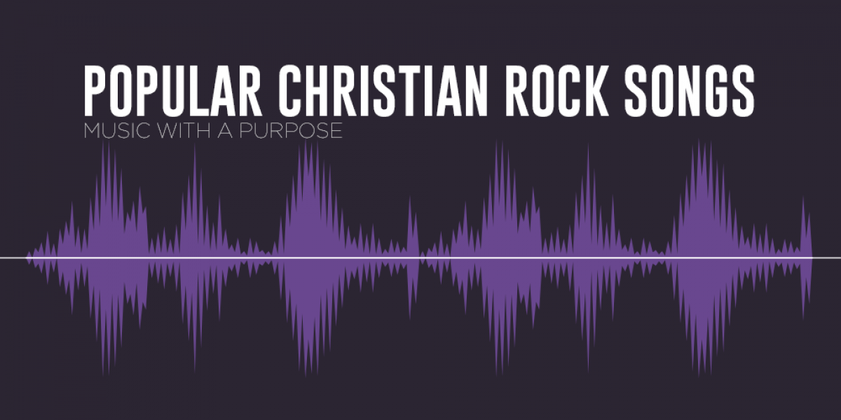 Popular Christian Rock Songs: Music With a Purpose