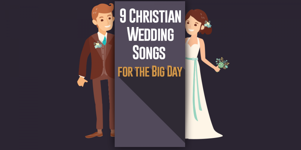 Christian Wedding Songs for the Big Day